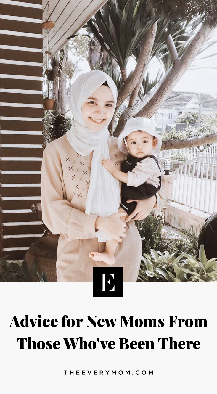 Advice For New Moms From Those Who Ve