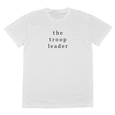 cheerily the troop leader t-shirt